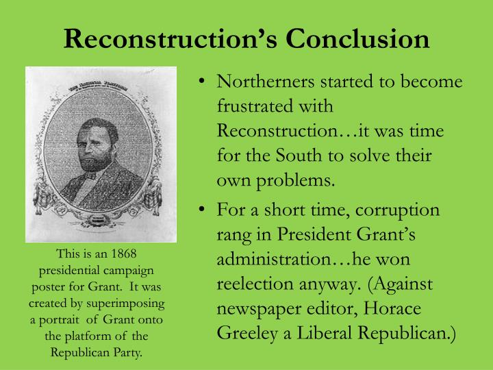 Reconstruction's Conclusion