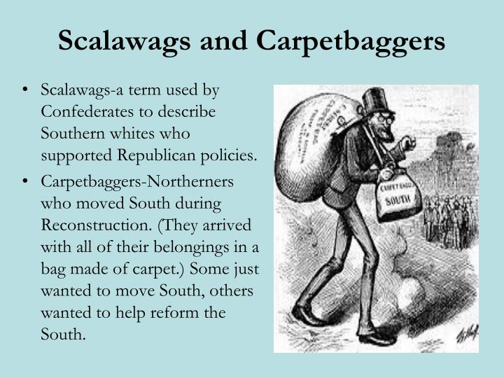 Scalawags and Carpetbaggers