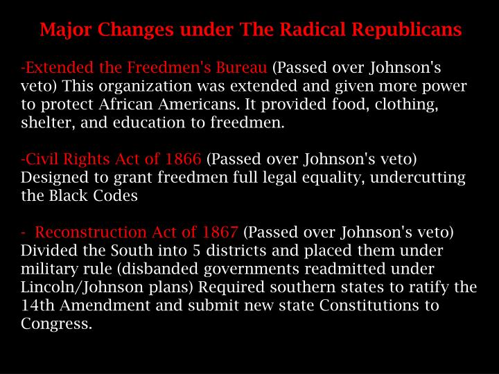 Major Changes under The Radical Republicans