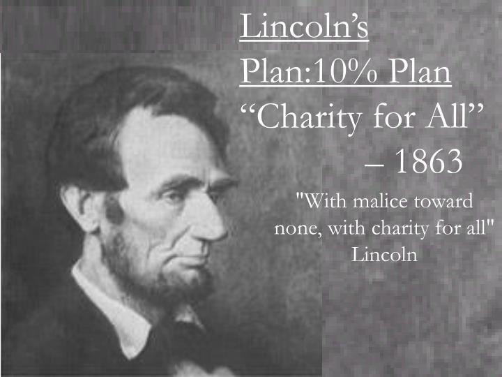 Lincoln's Plan:10% Plan