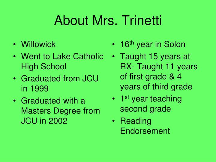 About Mrs. Trinetti
