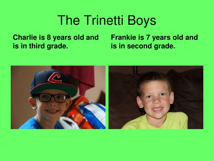 The Trinetti Boys
