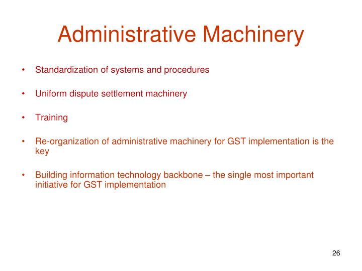 Administrative Machinery