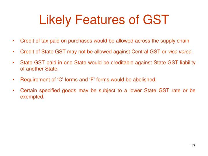 Likely Features of GST