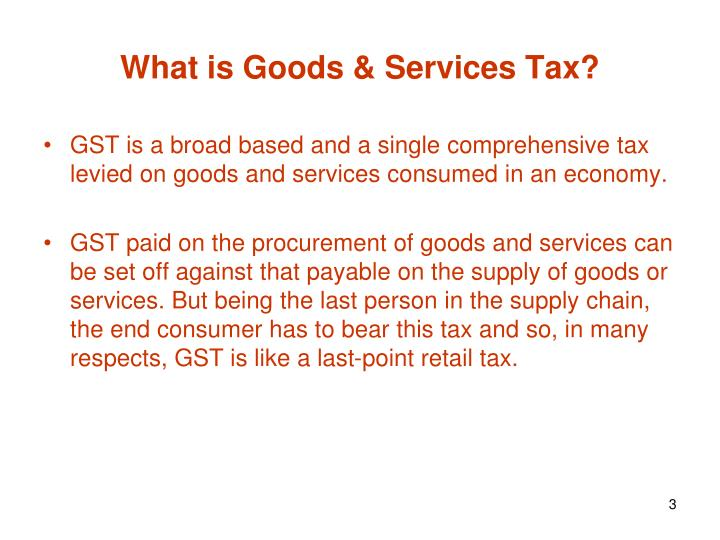 What is Goods & Services Tax?
