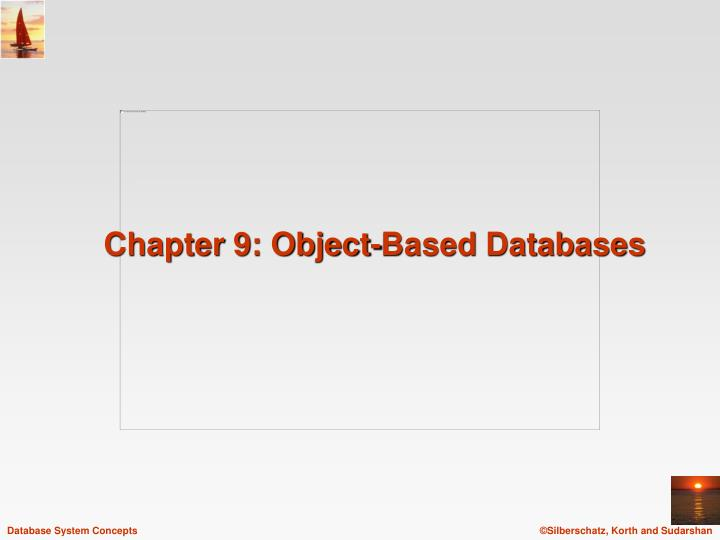 Chapter 9 object based databases
