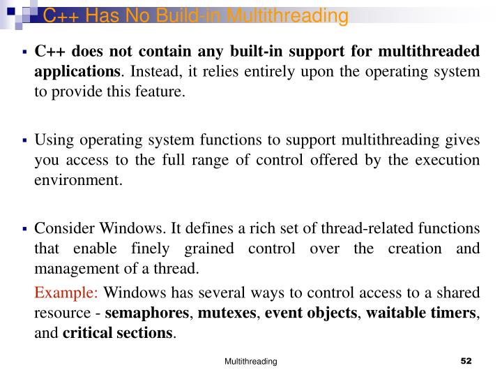 C++ Has No Build-in Multithreading