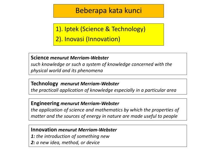 1). Iptek (Science & Technology)