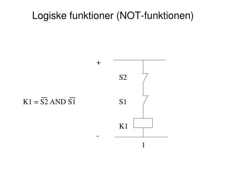 Logiske funktioner (NOT-funktionen)