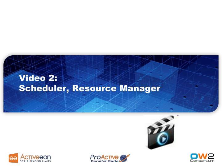 Video 2: