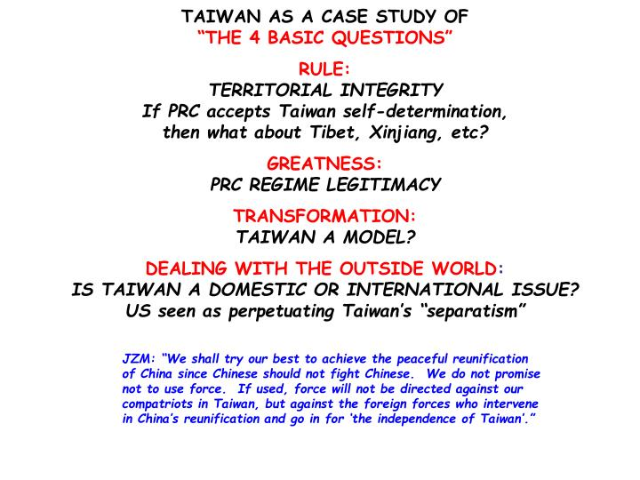 a study of china and taiwan and the taiwan question The more intense the threats and pressure from china grow, the more distinct taiwan's china, and taiwanese aren't chinese question of how assertive taiwan.
