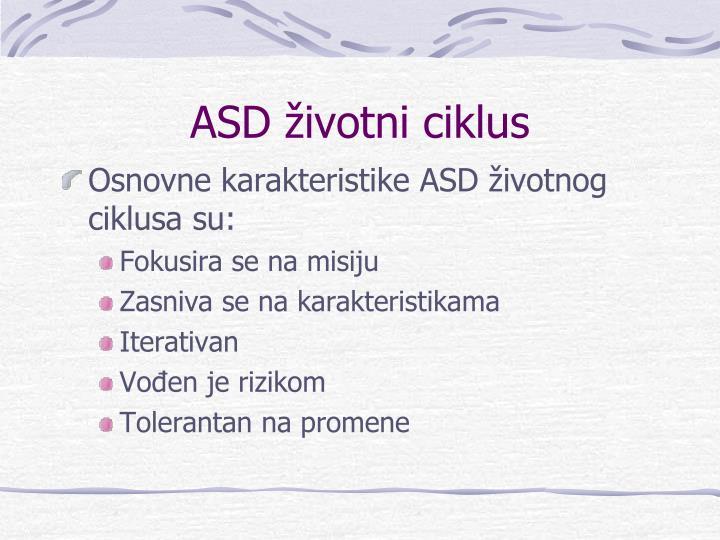 ASD životni ciklus