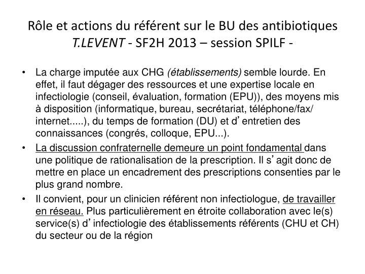 Rôle et actions du référent sur le BU des antibiotiques
