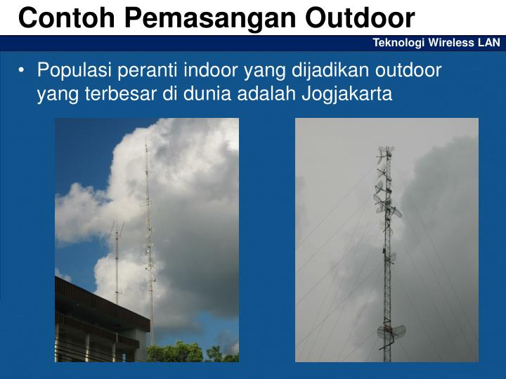 Contoh Pemasangan Outdoor