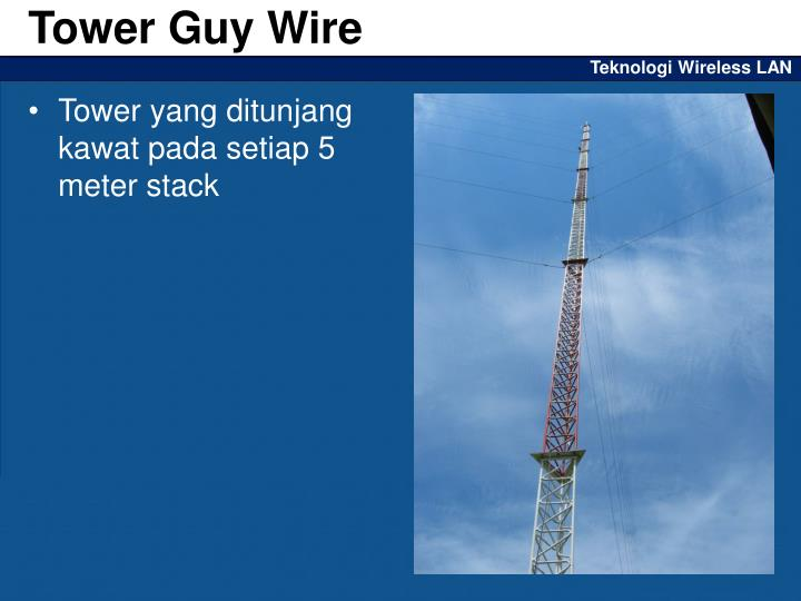 Tower Guy Wire