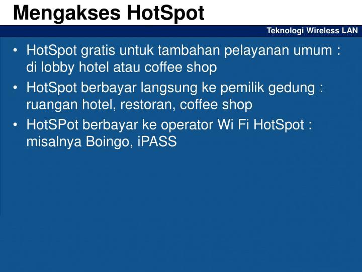 Mengakses HotSpot