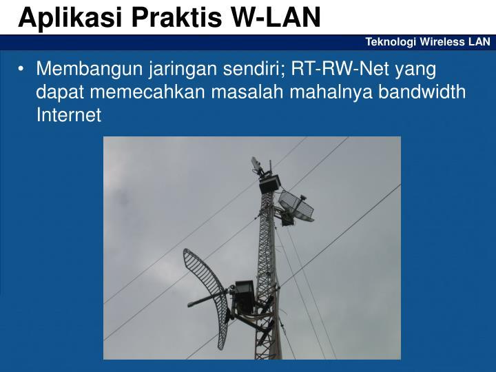 Aplikasi Praktis W-LAN
