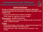 interferences with diffusion anemia caused by increased erythrocyte destruction