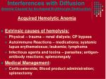 interferences with diffusion anemia caused by increased erythrocyte destruction3