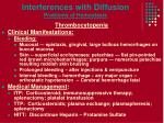 interferences with diffusion problems of hemostasis1