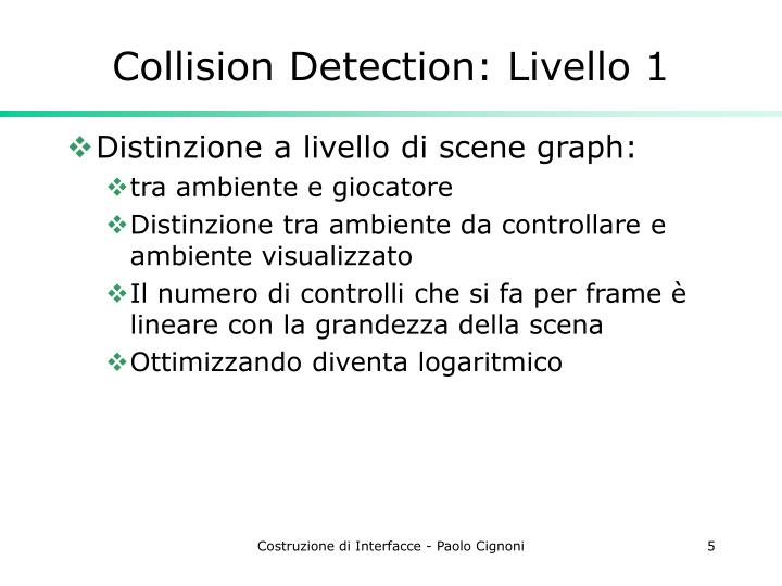 Collision Detection: Livello 1