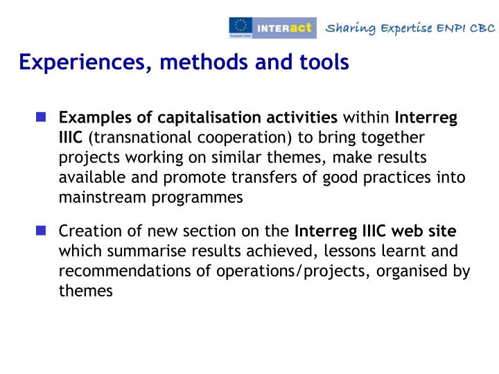 Experiences, methods and tools