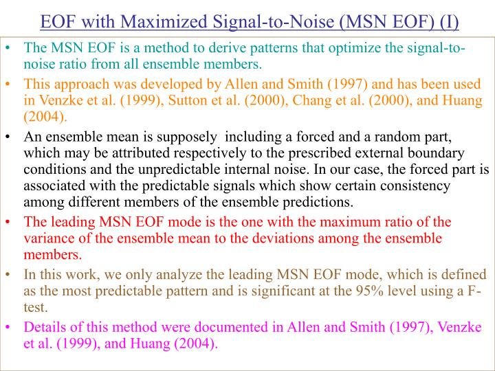 EOF with Maximized Signal-to-Noise (MSN EOF) (I)