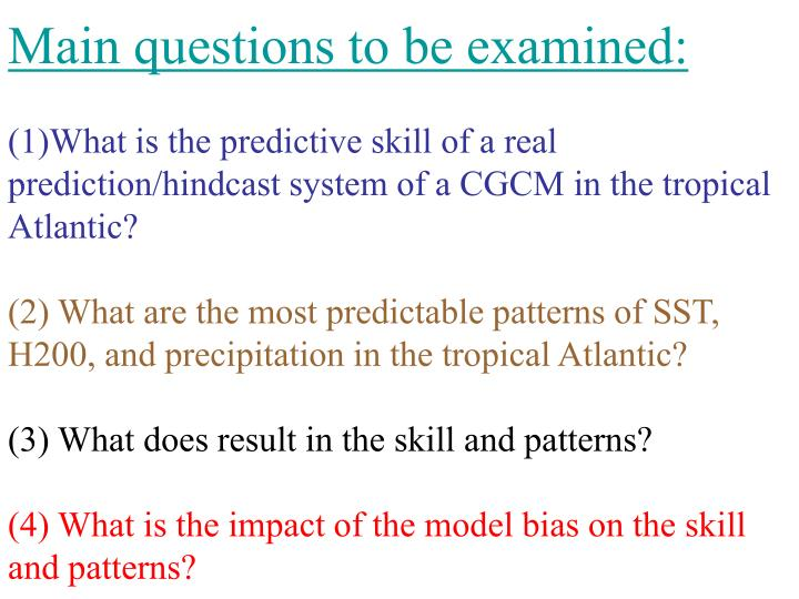 Main questions to be examined: