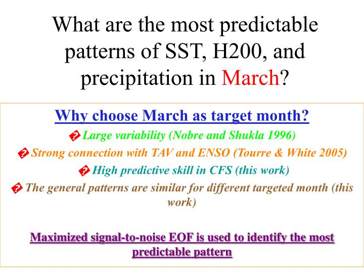 What are the most predictable patterns of SST, H200, and precipitation in