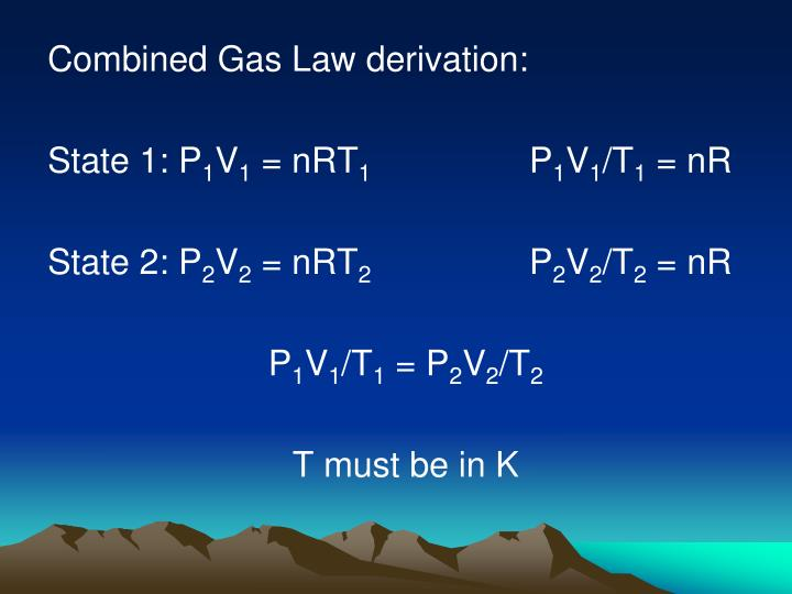 Combined Gas Law derivation: