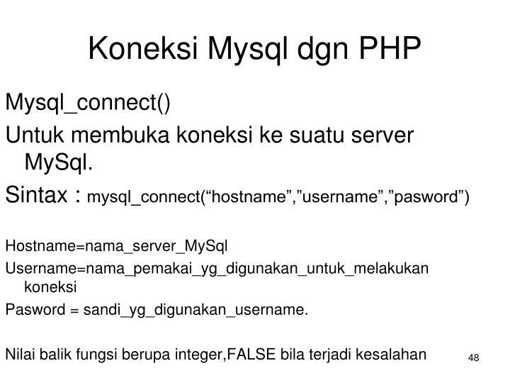 Koneksi Mysql dgn PHP
