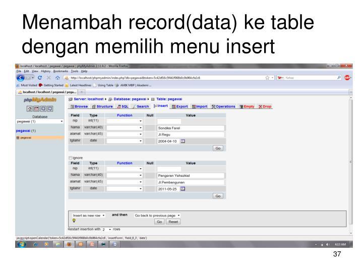 Menambah record(data) ke table