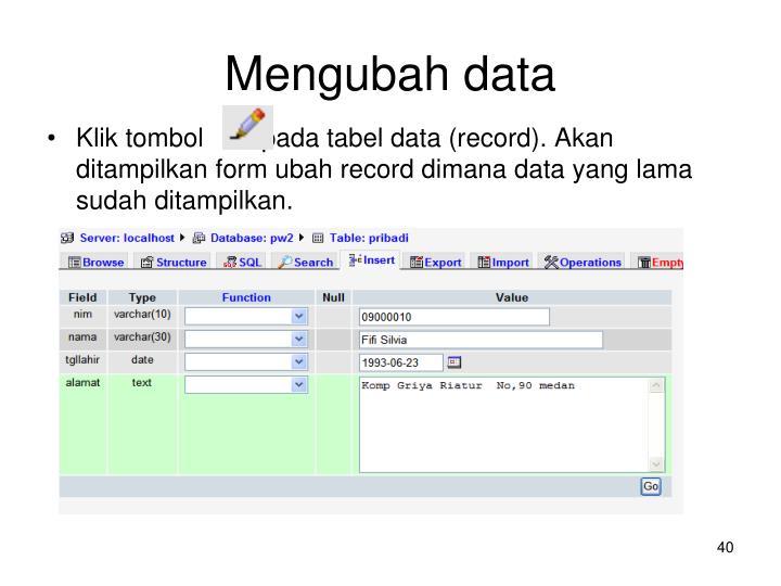 Mengubah data