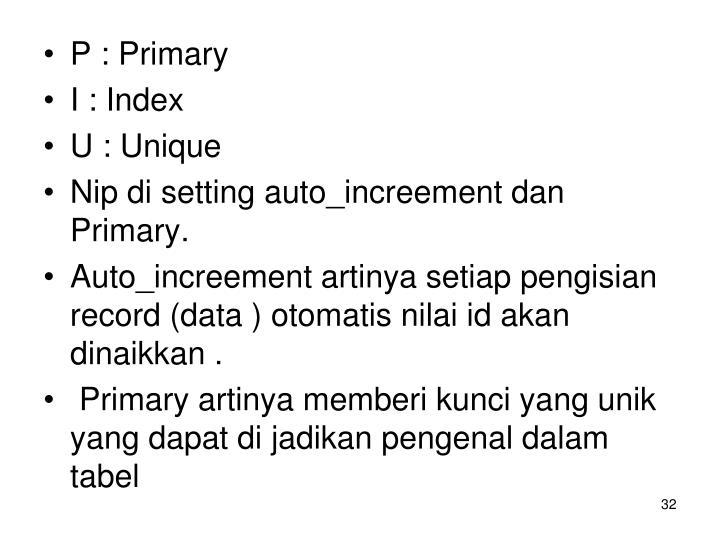 P : Primary