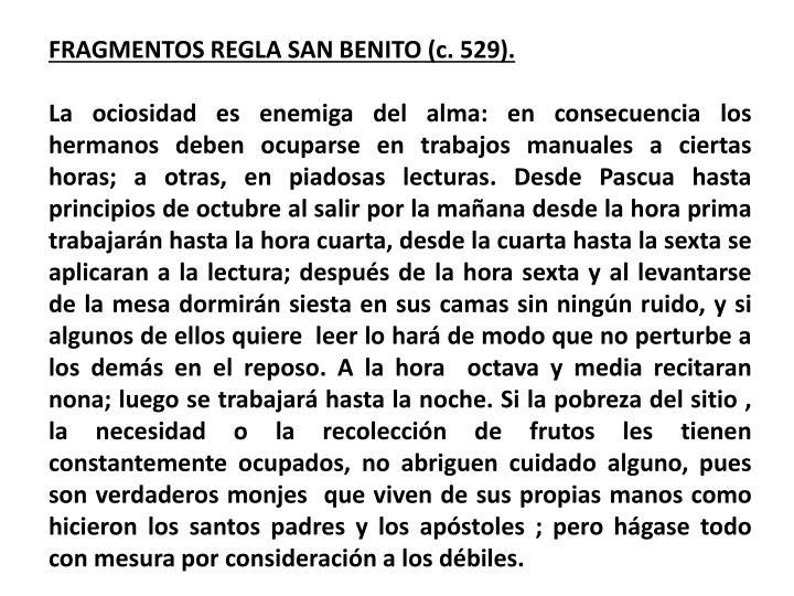 FRAGMENTOS REGLA SAN BENITO (c. 529