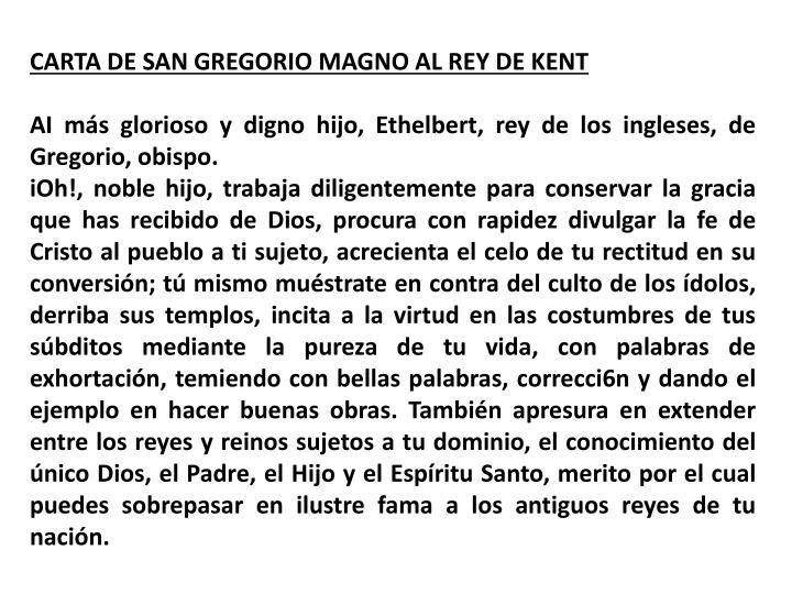 CARTA DE SAN GREGORIO MAGNO AL REY DE KENT
