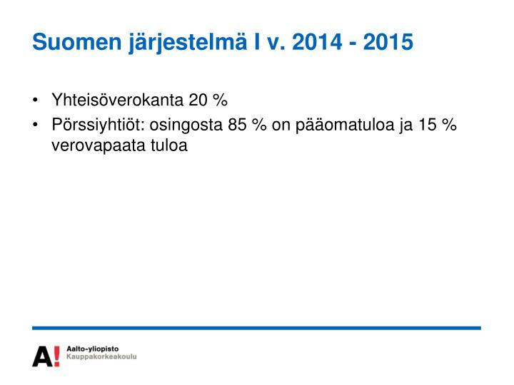 Suomen järjestelmä I v. 2014 - 2015