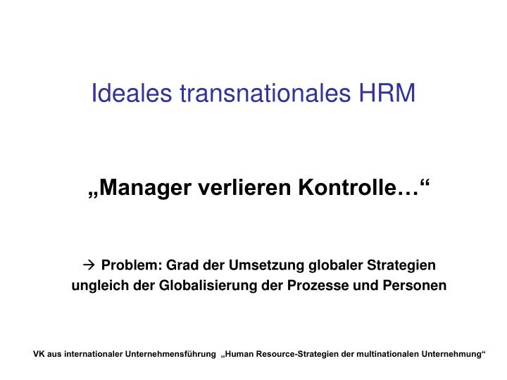 Ideales transnationales HRM