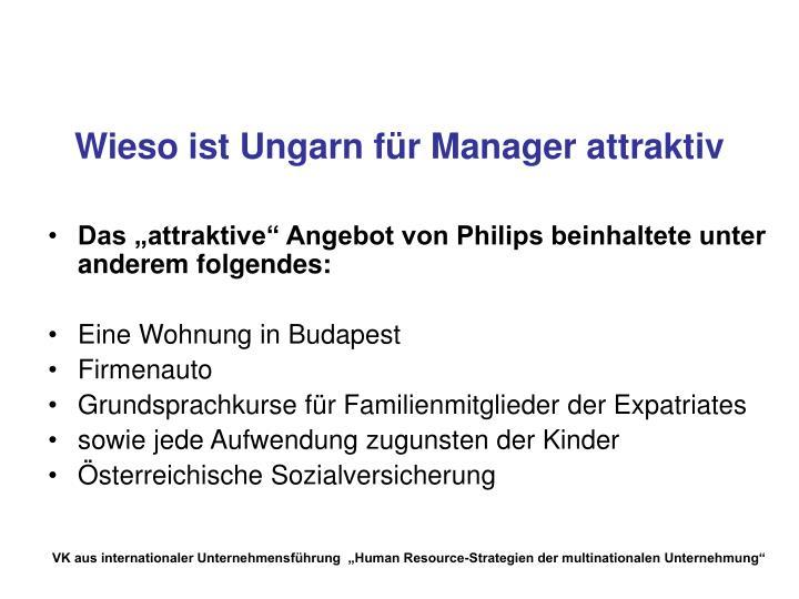 Wieso ist Ungarn für Manager attraktiv