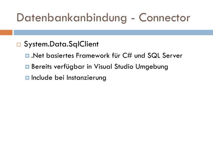 Datenbankanbindung - Connector