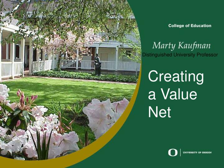 Creating a value net