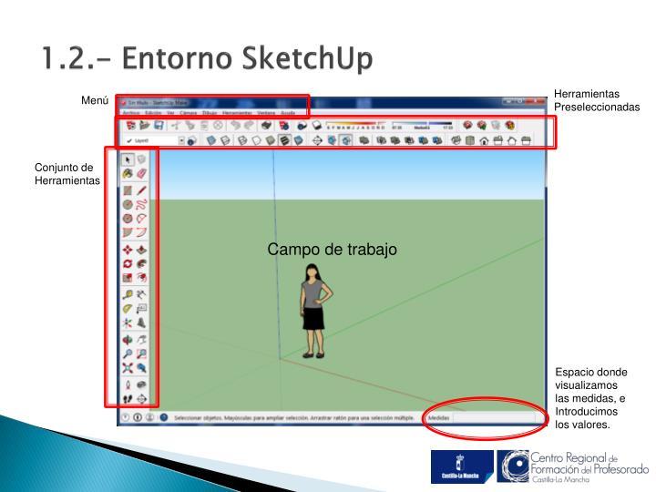 1.2.- Entorno SketchUp