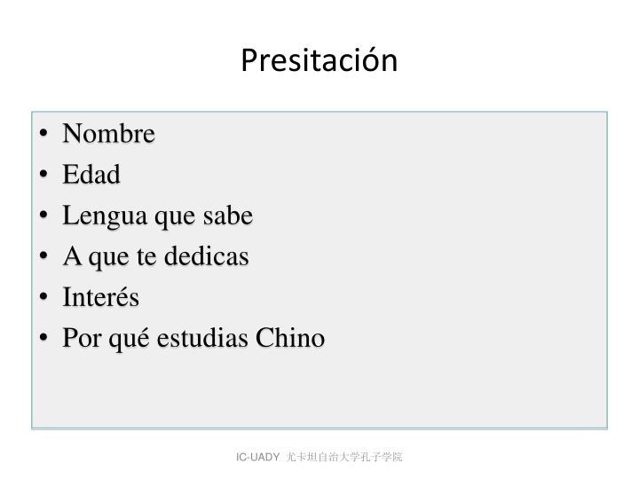 Presitación