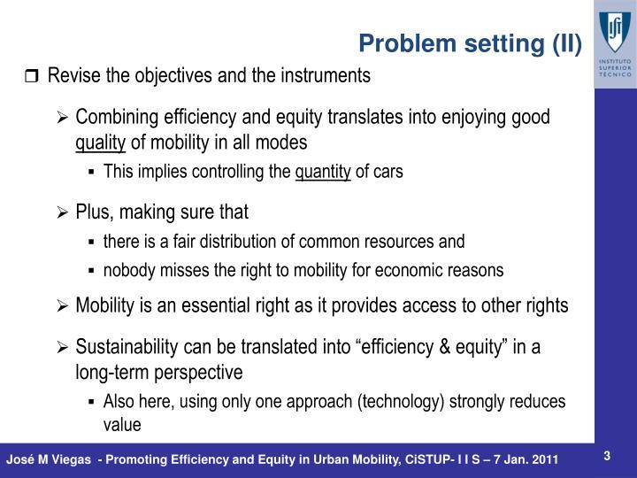 Problem setting (II)