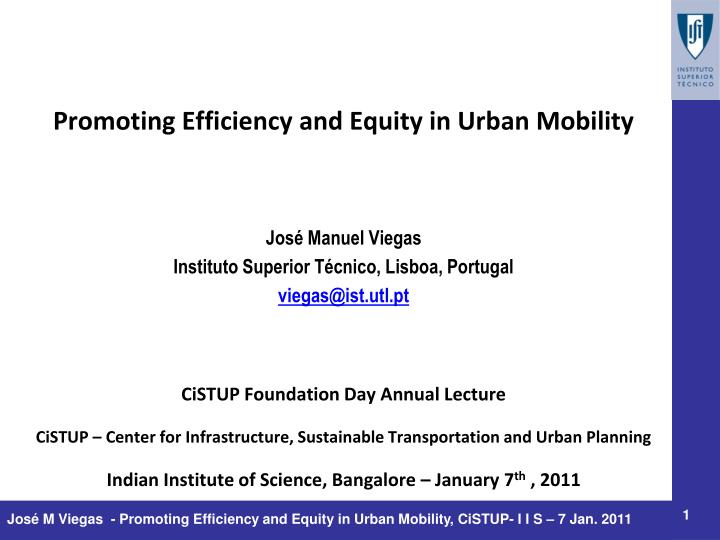 Promoting Efficiency and Equity in Urban Mobility