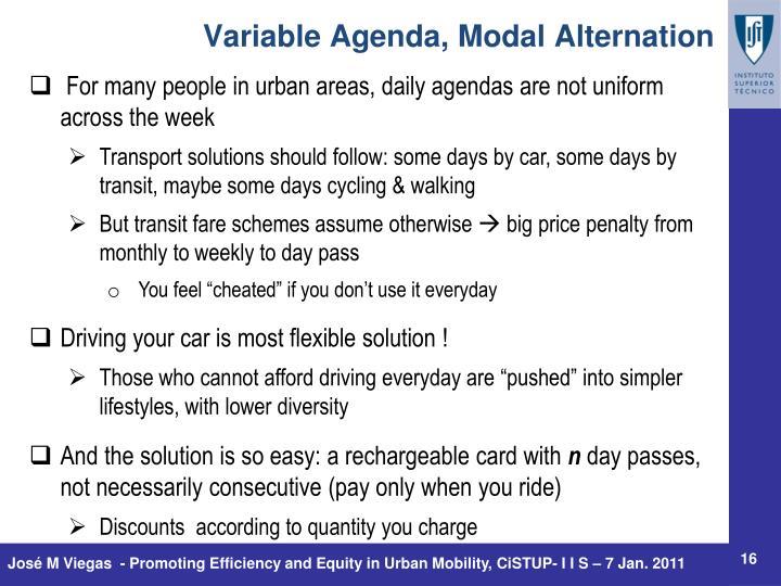 Variable Agenda, Modal Alternation