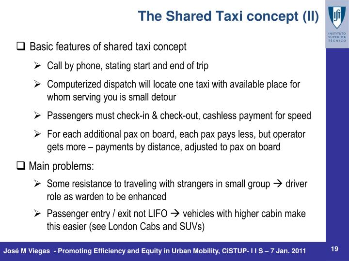 The Shared Taxi concept (II)
