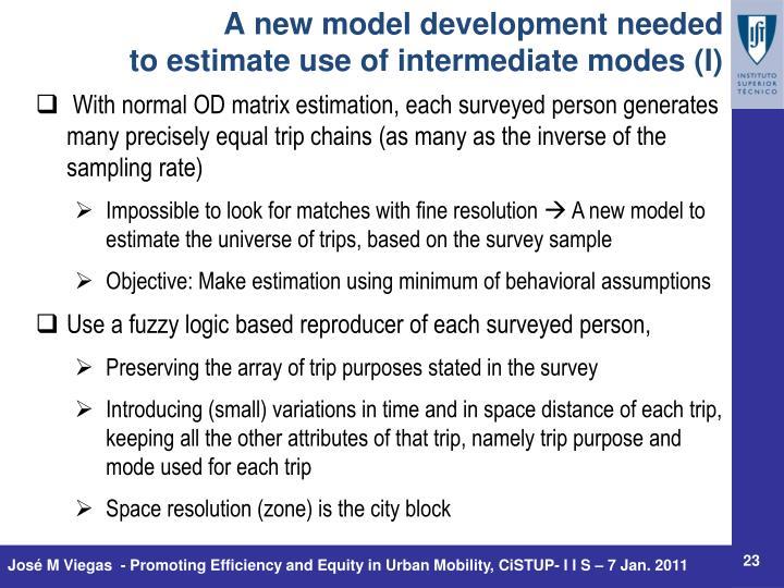 A new model development needed