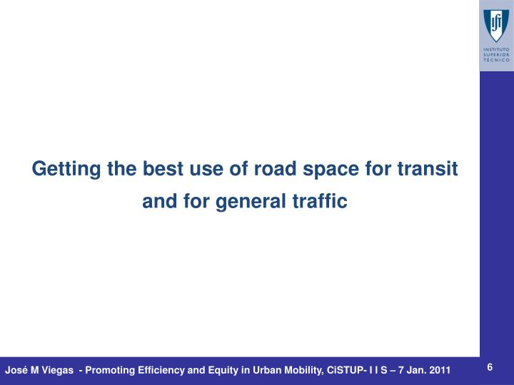 Getting the best use of road space for transit