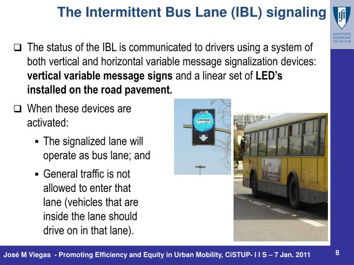 The Intermittent Bus Lane (IBL) signaling